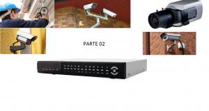 Como Montar Sistema de CFTV Parte 02
